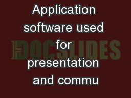 3.1.6: Application software used for presentation and commu
