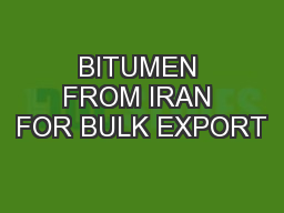 BITUMEN FROM IRAN FOR BULK EXPORT