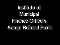 Institute of Municipal Finance Officers & Related Profe