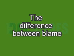 The difference between blame
