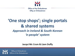 'One stop shops'; single portals & shared systems