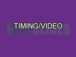 TIMING/VIDEO
