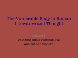 The Vulnerable Body in Roman Literature and Thought