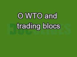 O WTO and trading blocs