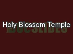 Holy Blossom Temple PowerPoint PPT Presentation