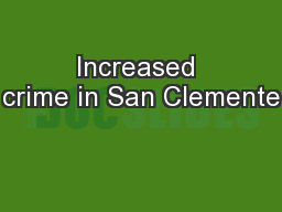 Increased crime in San Clemente