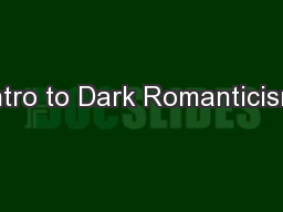 Intro to Dark Romanticism
