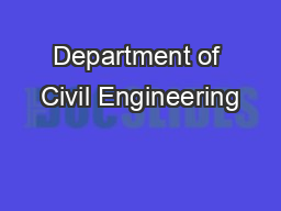 Department of Civil Engineering PowerPoint PPT Presentation