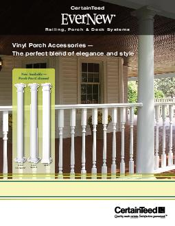 Vinyl Porch Accessories  The perfect blend of elegance and style Railing Porch  Deck Systems Certai Teed Now Available  Porch Post Columns round nontapered round tapered square Creating the porch or p