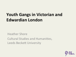 Youth Gangs in Victorian and Edwardian London