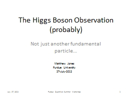 The Higgs Boson Observation