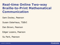 Real-time Online Two-way Braille-to-Print Mathematical Comm