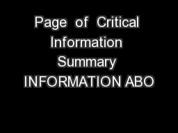Page  of  Critical Information Summary INFORMATION ABO