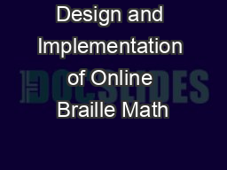 Design and Implementation of Online Braille Math