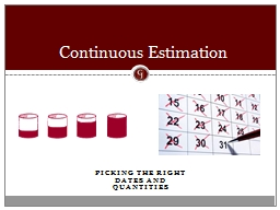 Picking the right dates and quantities
