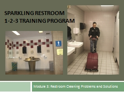 Module 3: Restroom Cleaning Problems and Solutions
