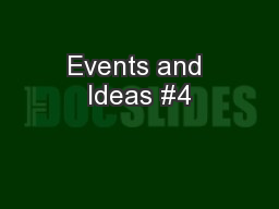 Events and Ideas #4