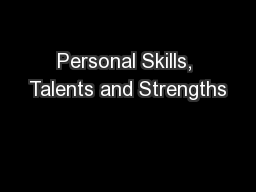 Personal Skills, Talents and Strengths