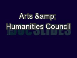 Arts & Humanities Council PowerPoint PPT Presentation