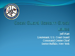 Coast Guard Eastern Great Lakes PowerPoint PPT Presentation