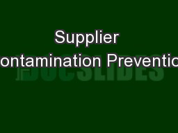 Supplier Contamination Prevention
