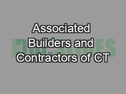 Associated Builders and Contractors of CT PowerPoint PPT Presentation