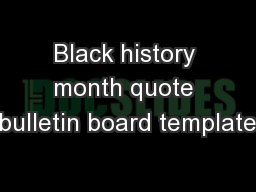 Black history month quote bulletin board template