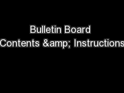 Bulletin Board Contents & Instructions