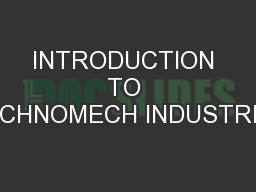 INTRODUCTION TO TECHNOMECH INDUSTRIES