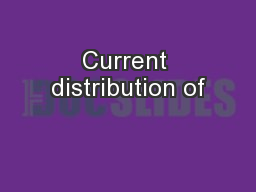 Current distribution of