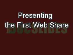 Presenting the First Web Share