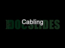 Cabling PowerPoint PPT Presentation
