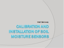 Calibration and Installation of Soil moisture sensors