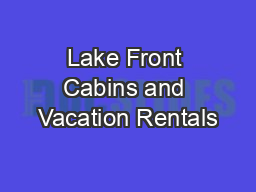 Lake Front Cabins and Vacation Rentals