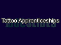 Tattoo Apprenticeships PDF document - DocSlides