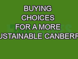 BUYING CHOICES FOR A MORE SUSTAINABLE CANBERRA