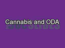 Cannabis and ODA