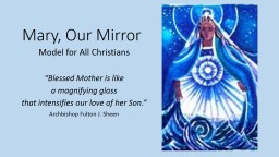Mary, Our Mirror