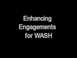 Enhancing Engagements for WASH