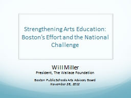 Strengthening Arts Education: Boston's Effort and the Nat