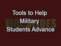 Tools to Help Military Students Advance PowerPoint PPT Presentation