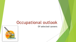 Occupational outlook