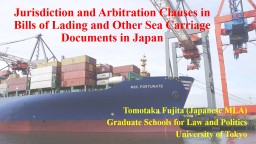 Jurisdiction and Arbitration Clauses in Bills of Lading and