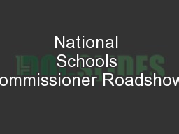 National Schools Commissioner Roadshows