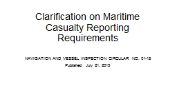 Clarification on Maritime Casualty Reporting Requirements
