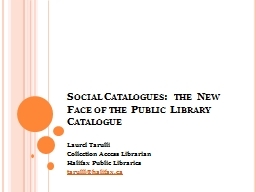Social Catalogues: the New Face of the Public Library Catal