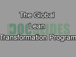 The Global Lean Transformation Program