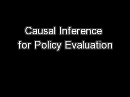 Causal Inference for Policy Evaluation