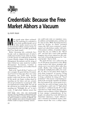 Credentials Because the Free Market Abhors a Vacuum by
