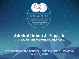 Admiral Robert J. Papp, Jr. PowerPoint PPT Presentation